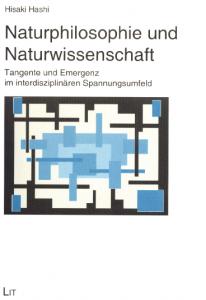 Hisaki Hashi: Naturphilosophie und Naturwissenschaft, Lit-Verlag 2010