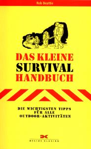 Das kleine Survival-Handbuch