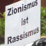 """Protestplakat: """"Zionismus ist Rassismus"""""""