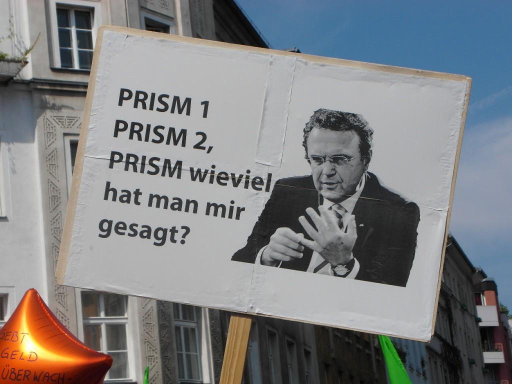 Abb. 5: StopWatchingUs Demo Berlin 2013 — Hans-Peter Friedrich: Prism 1, Prism 2, Prism wieviel hat man mir gesagt?