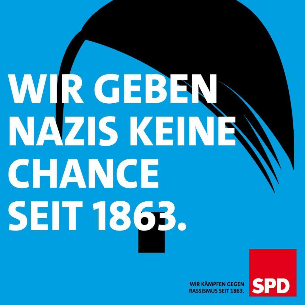 """SPD-Propaganda: """"Wir geben Nazis keine Chance, seit 1863"""""""
